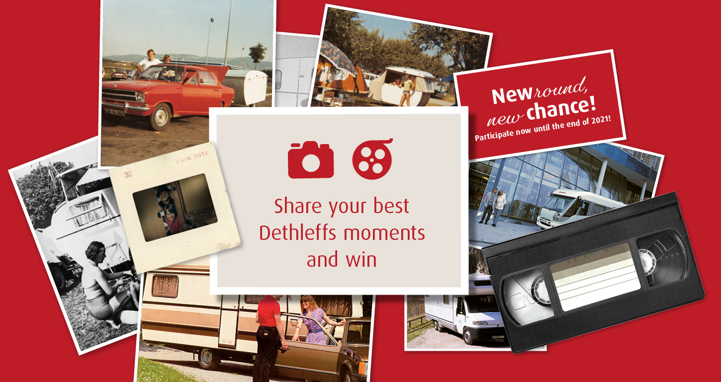 Send us your memories and win with your best Dethleffs moments!
